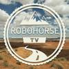 Robohorse TV