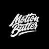 Motion Butter