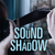 The Sound & the Shadow