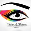 Vision&visions