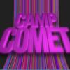 [ CAMP COMET ]