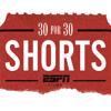 ESPN Films Shorts