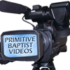 Primitive Baptist Videos