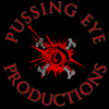 Pussing Eye Productions