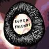Super Friends Entertainment