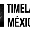 Timelapse Mexico