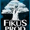 FIKUS PROD