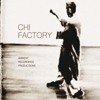 Chi Factory