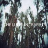 The Lulls In Traffic
