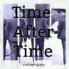 Time After Time Videography