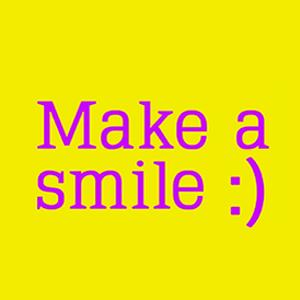 Profile picture for Make a smile :)
