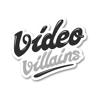 Video Villains