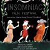 INSOMNIAC FILM FESTIVAL