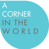 A Corner in the World