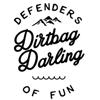 Dirtbag Darling