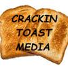 Crackin Toast Media