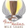 5 Dollar Milkshake Productions