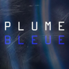 [ PLUME BLEUE ]