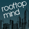 Rooftop Mind