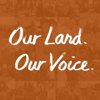 Our Land, Our Voice