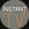 Instant TV