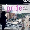 Pride: The Series