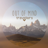 OUT of MIND travellers