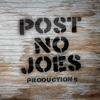 Post No Joes Productions
