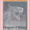 Dragons of Wicca