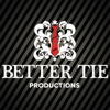 Better Tie Productions