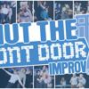 Shut The Front Door Improv