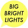 Big Bright Lights