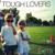 Tough Lovers