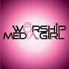 Worship Media Girl