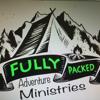 Fully Packed Advntur Ministries