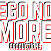 Ego No More Productions