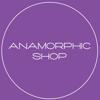 Anamorphic Shop