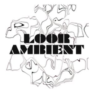 Profile picture for Loor Ambient