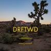 DRFTWD