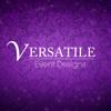 Versatile Event Designs
