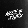 Nice & Juicy