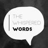 The Whispered Words