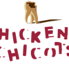 CHICKENS CHICOTS