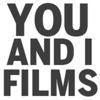 You and I Films