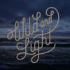 Wild and Light