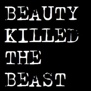 Profile picture for Beauty Killed The Beast