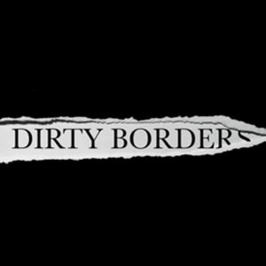 Profile picture for Dirty Borders