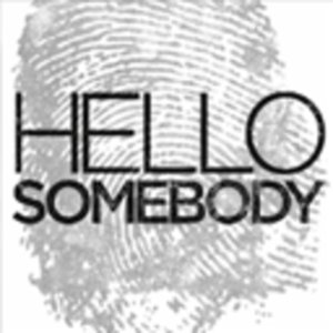 Profile picture for Hello Somebody