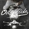 OILY RIDE