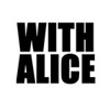 WITH ALICE